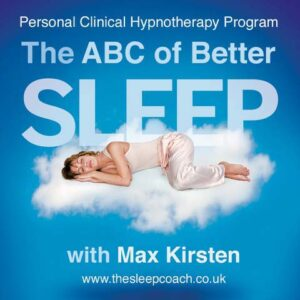 The ABC of Better Sleep With Max Kirsten MP3 Hypnosis Download
