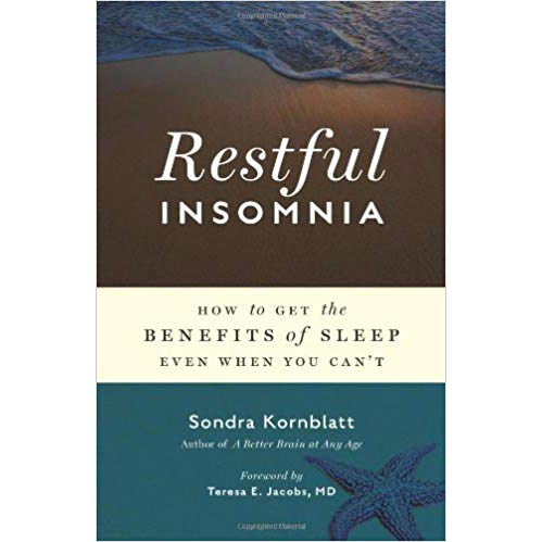 "Featured image for ""Restful Insomnia: How to Get the Benefits of Sleep Even When You Can't"""