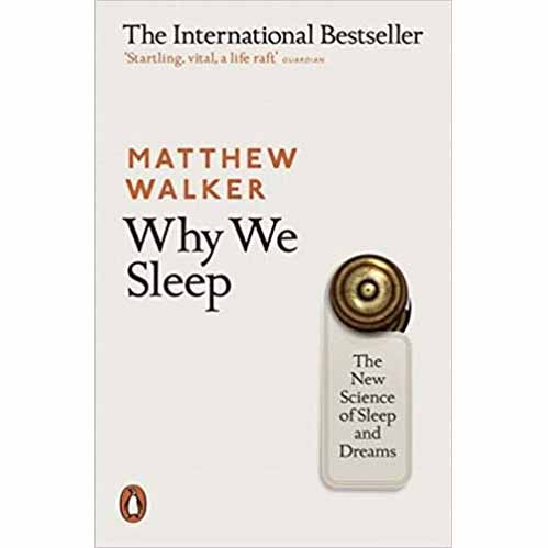 "Featured image for ""Why We Sleep: The New Science of Sleep and Dreams"""